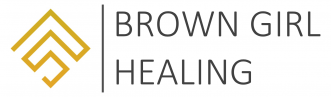 Brown Girl Healing